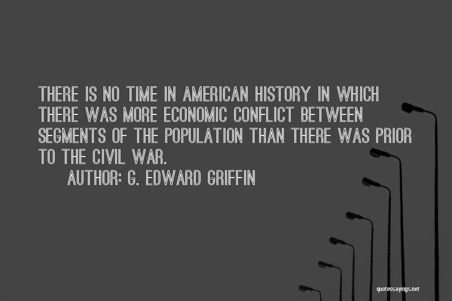 Civil Quotes By G. Edward Griffin