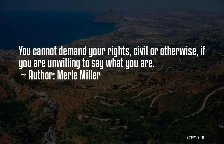 Civil Quotes By Merle Miller