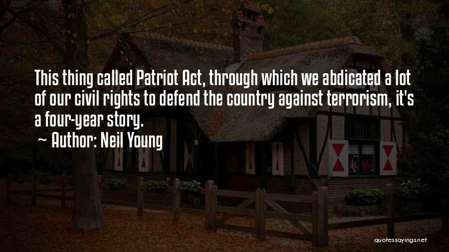 Civil Quotes By Neil Young