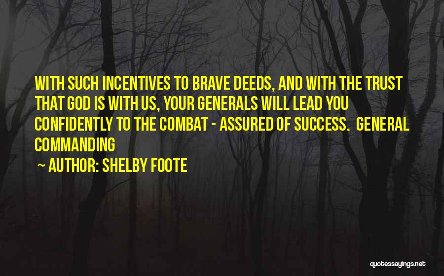 Civil Quotes By Shelby Foote
