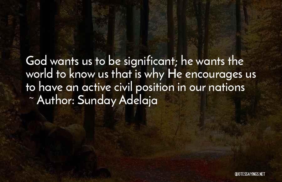 Civil Quotes By Sunday Adelaja