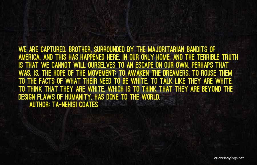 Civil Quotes By Ta-Nehisi Coates