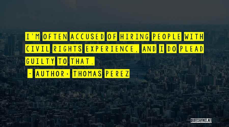 Civil Quotes By Thomas Perez