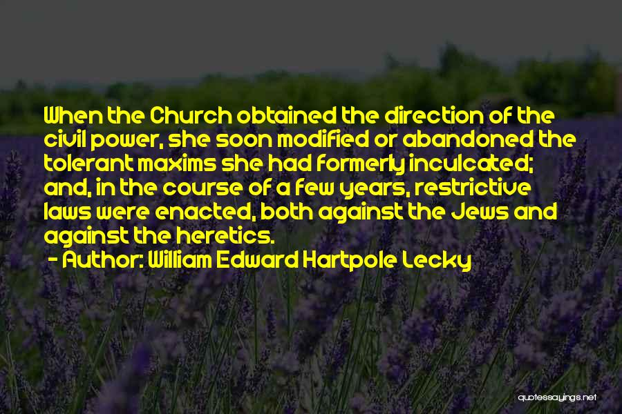 Civil Quotes By William Edward Hartpole Lecky