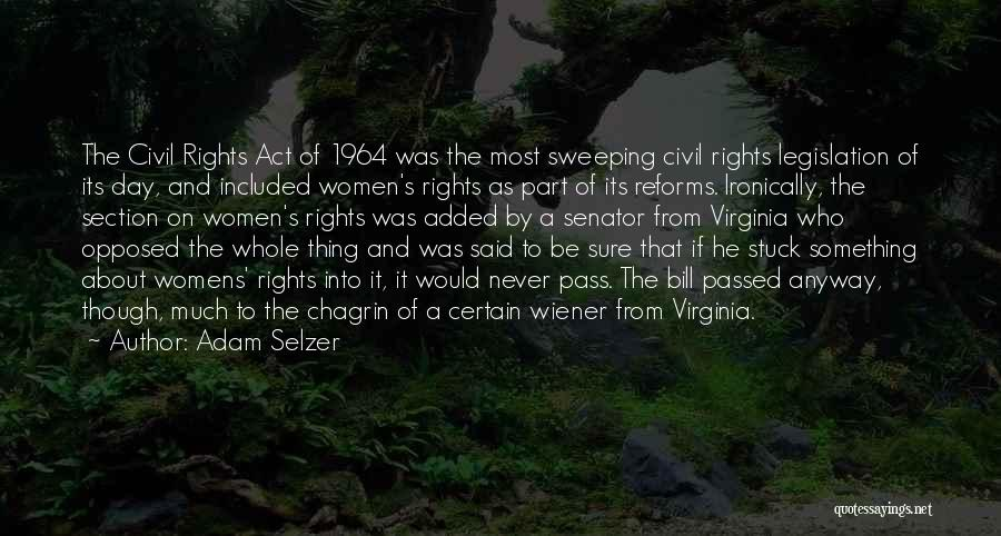 Civil Rights 1964 Quotes By Adam Selzer