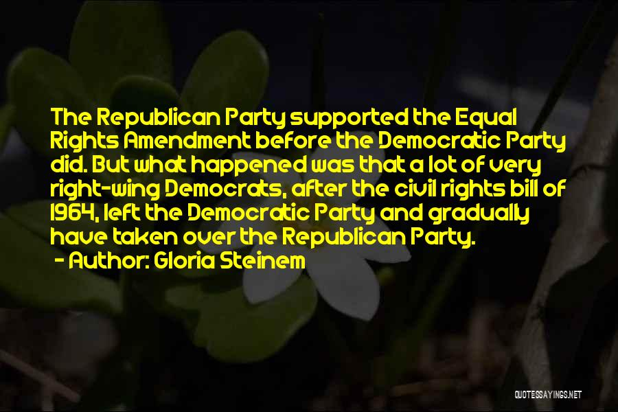 Civil Rights 1964 Quotes By Gloria Steinem