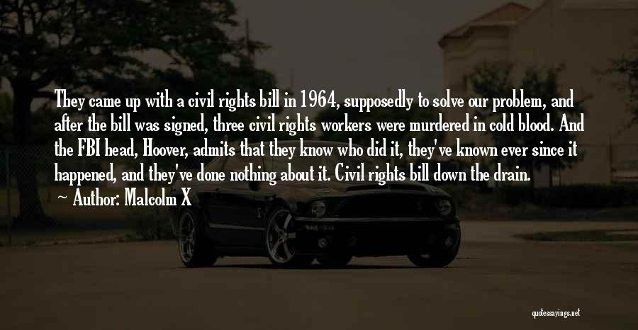 Civil Rights 1964 Quotes By Malcolm X