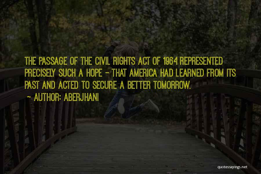 Civil Rights Act Of 1964 Quotes By Aberjhani