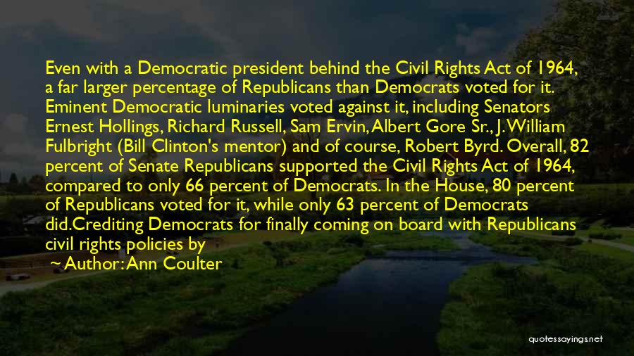 Civil Rights Act Of 1964 Quotes By Ann Coulter