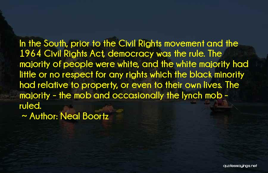 Civil Rights Act Of 1964 Quotes By Neal Boortz