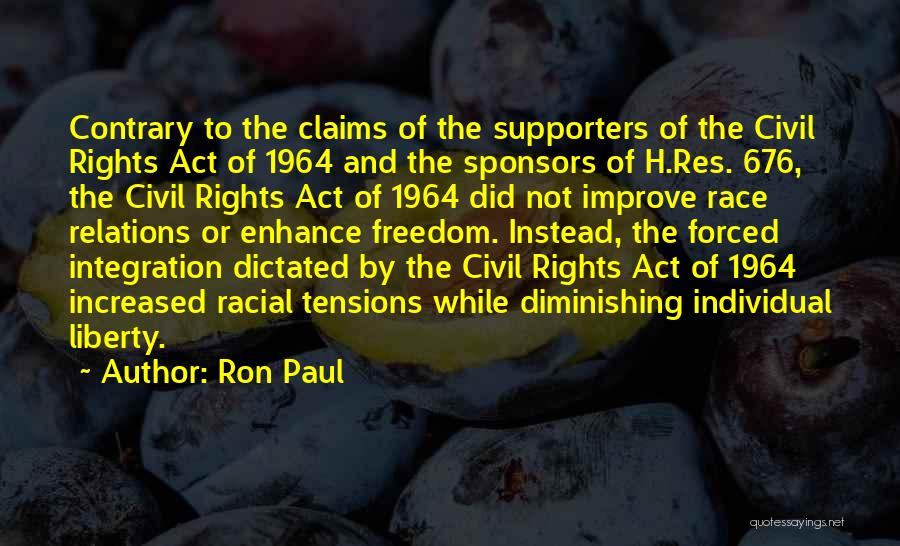 Civil Rights Act Of 1964 Quotes By Ron Paul