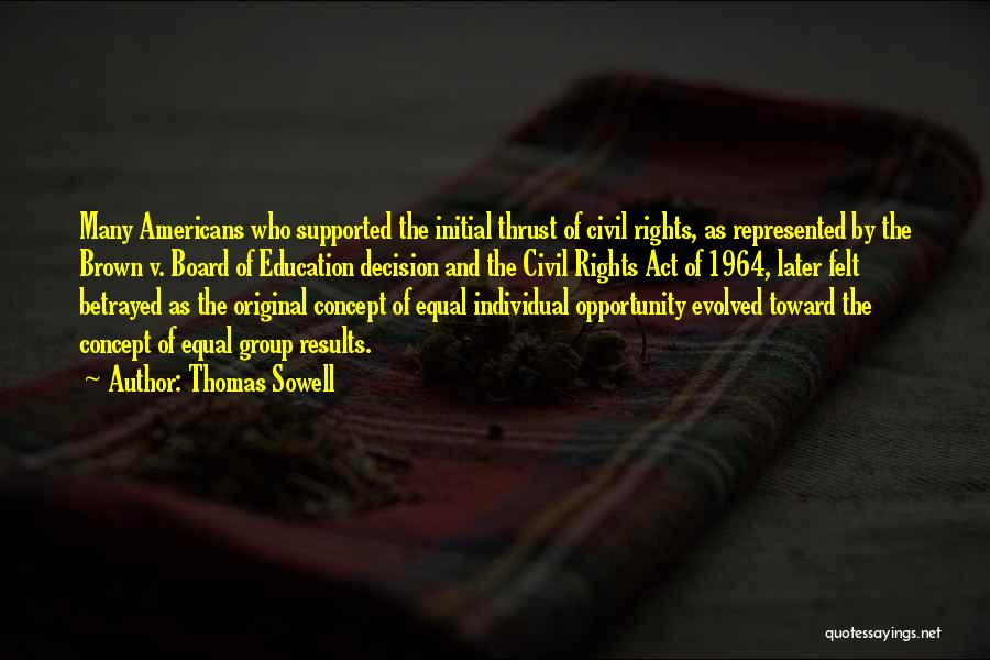 Civil Rights Act Of 1964 Quotes By Thomas Sowell