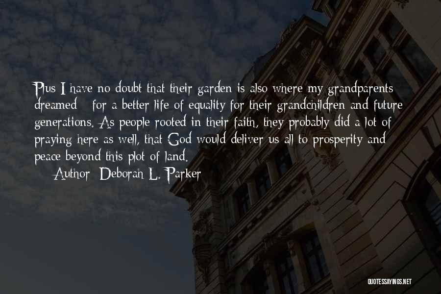 Civil Rights And Equality Quotes By Deborah L. Parker
