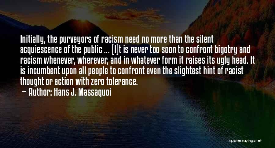Civil Rights And Equality Quotes By Hans J. Massaquoi