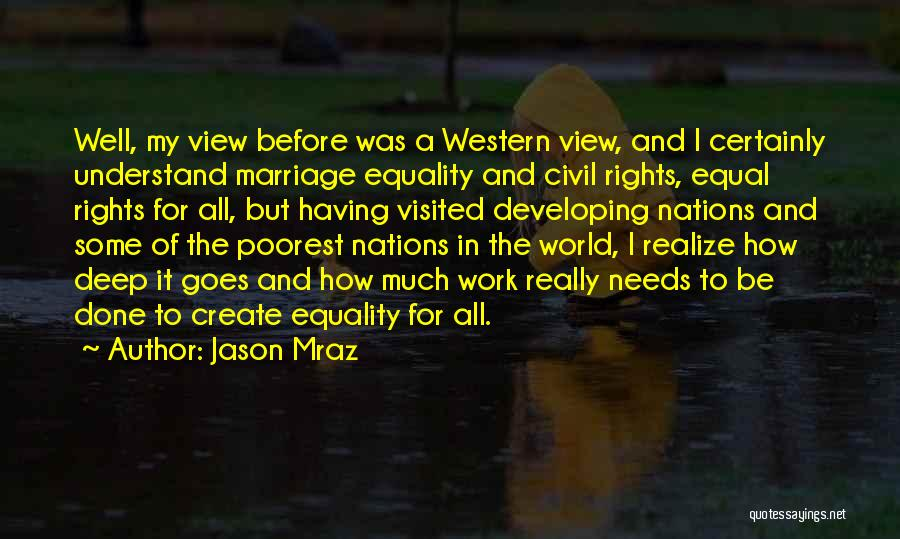 Civil Rights And Equality Quotes By Jason Mraz