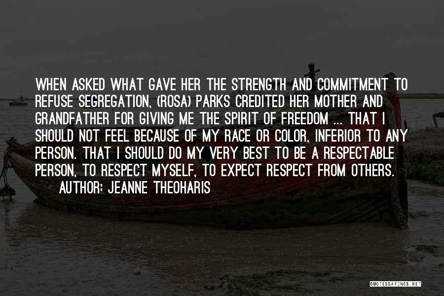 Civil Rights And Equality Quotes By Jeanne Theoharis