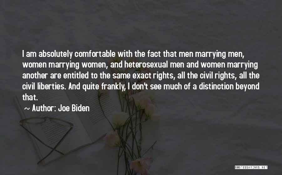 Civil Rights And Equality Quotes By Joe Biden