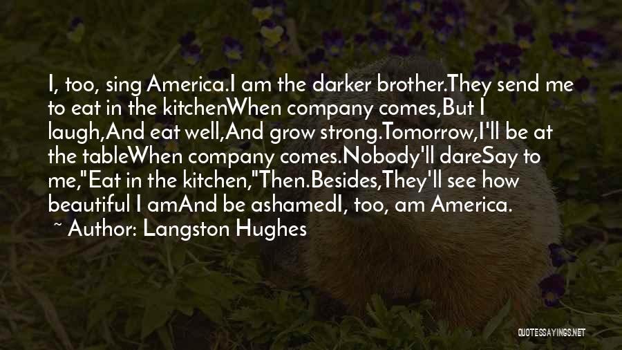 Civil Rights And Equality Quotes By Langston Hughes