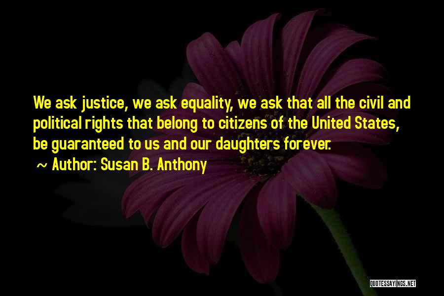 Civil Rights And Equality Quotes By Susan B. Anthony