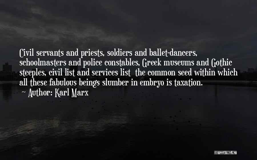 Civil Services Quotes By Karl Marx