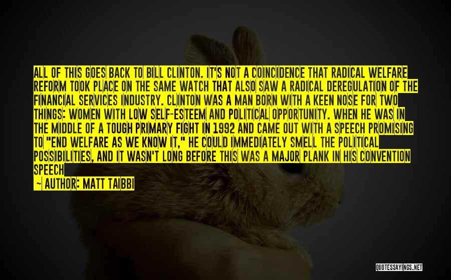Civil Services Quotes By Matt Taibbi