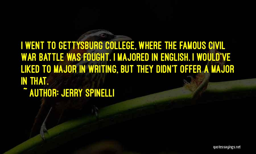 Civil War Famous Quotes By Jerry Spinelli