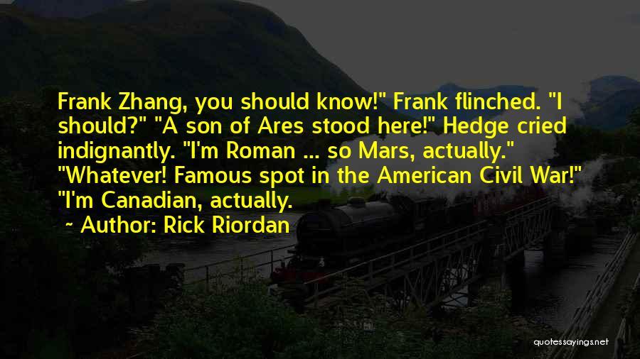 Civil War Famous Quotes By Rick Riordan