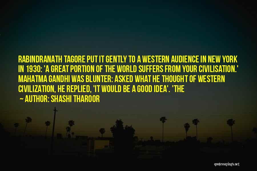 Civilization 5 Gandhi Quotes By Shashi Tharoor