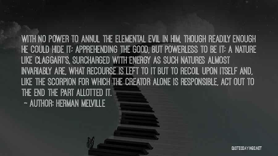Claggart Quotes By Herman Melville