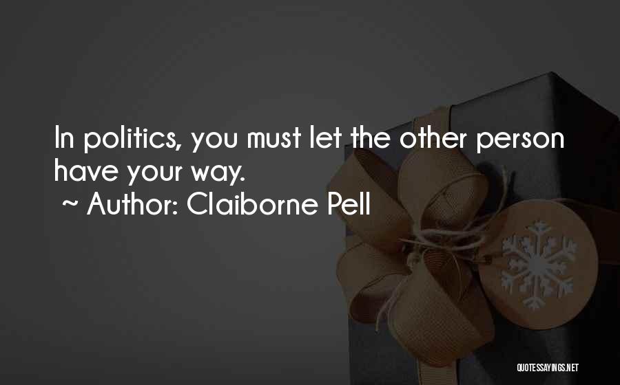 Claiborne Pell Quotes 1571740
