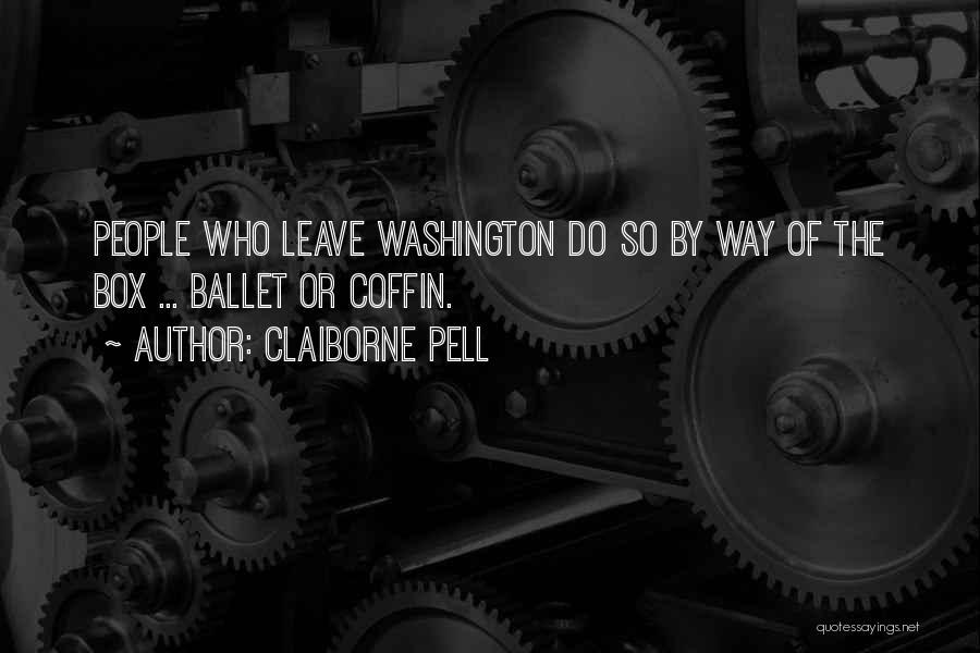 Claiborne Pell Quotes 356682