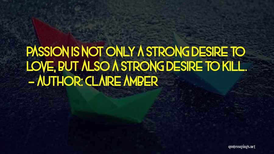Claire Amber Quotes 505022