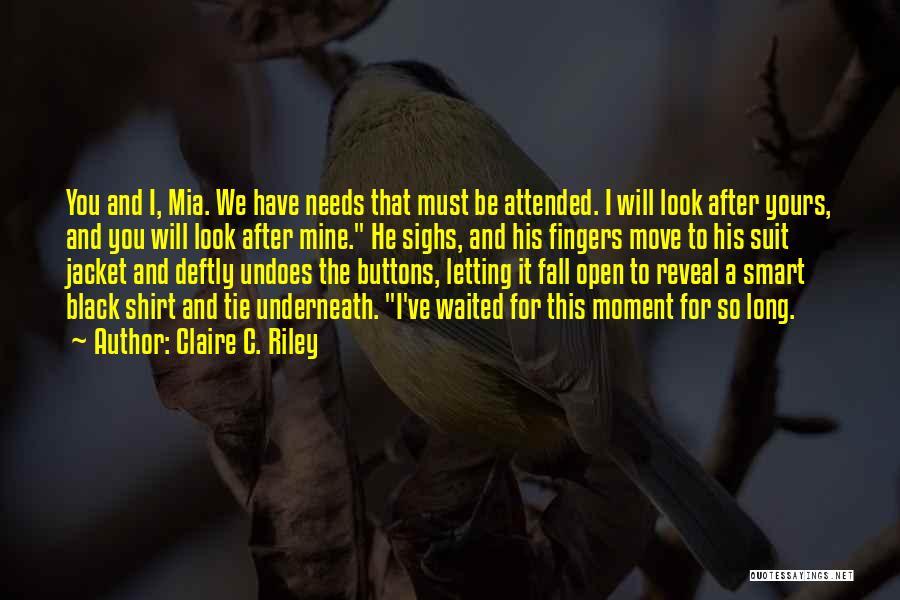 Claire C. Riley Quotes 460067