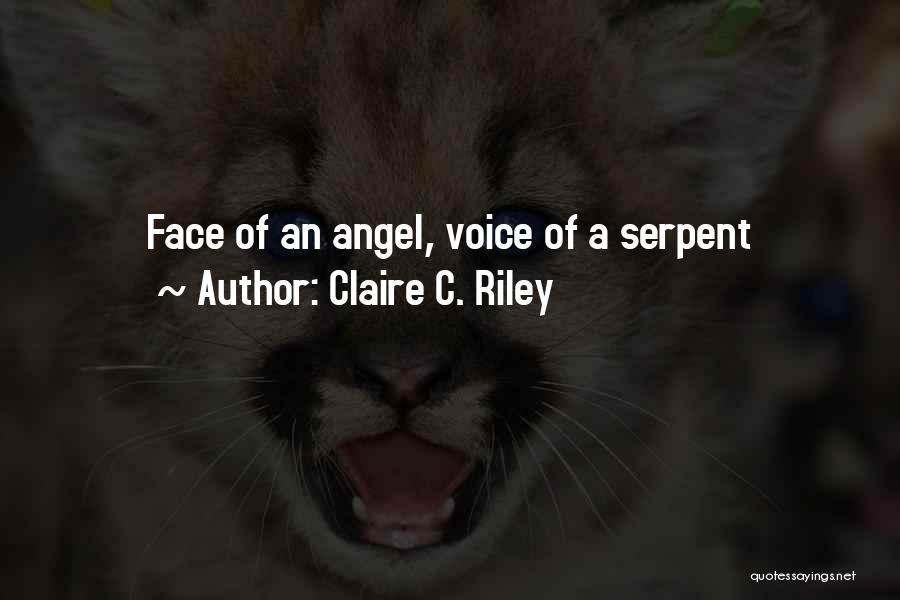 Claire C. Riley Quotes 970534