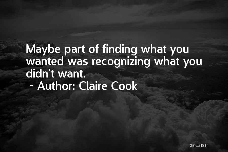 Claire Cook Quotes 1211969
