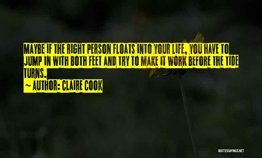 Claire Cook Quotes 130526