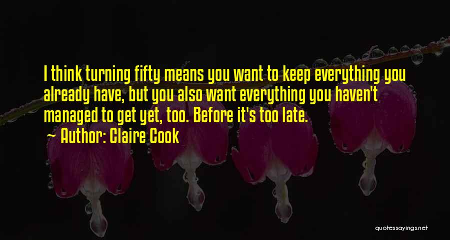 Claire Cook Quotes 1340850