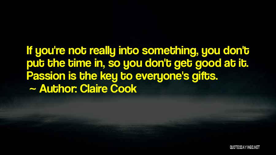 Claire Cook Quotes 1362246