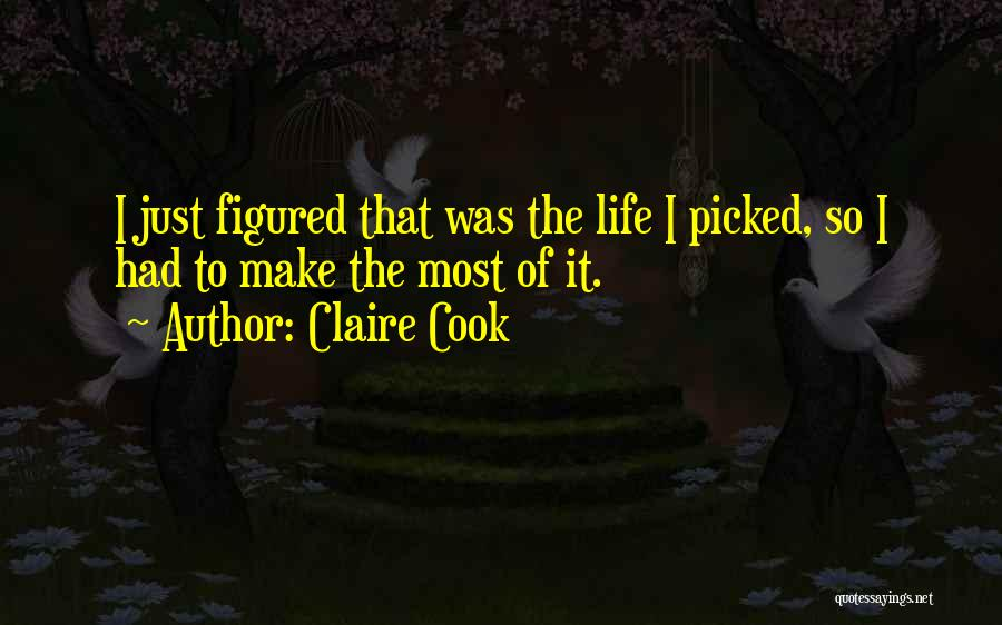 Claire Cook Quotes 2065036