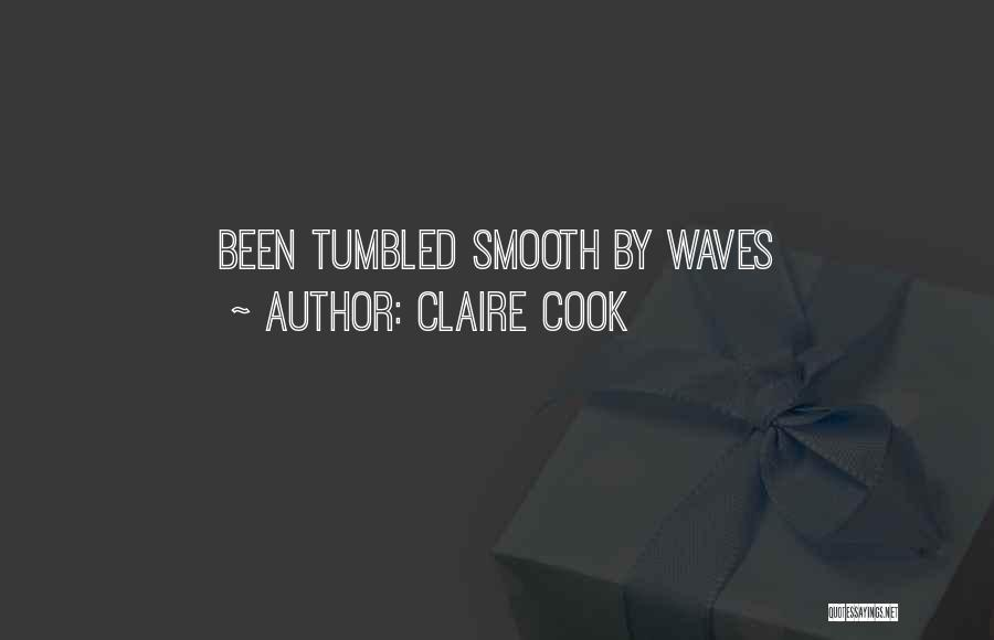 Claire Cook Quotes 2219699