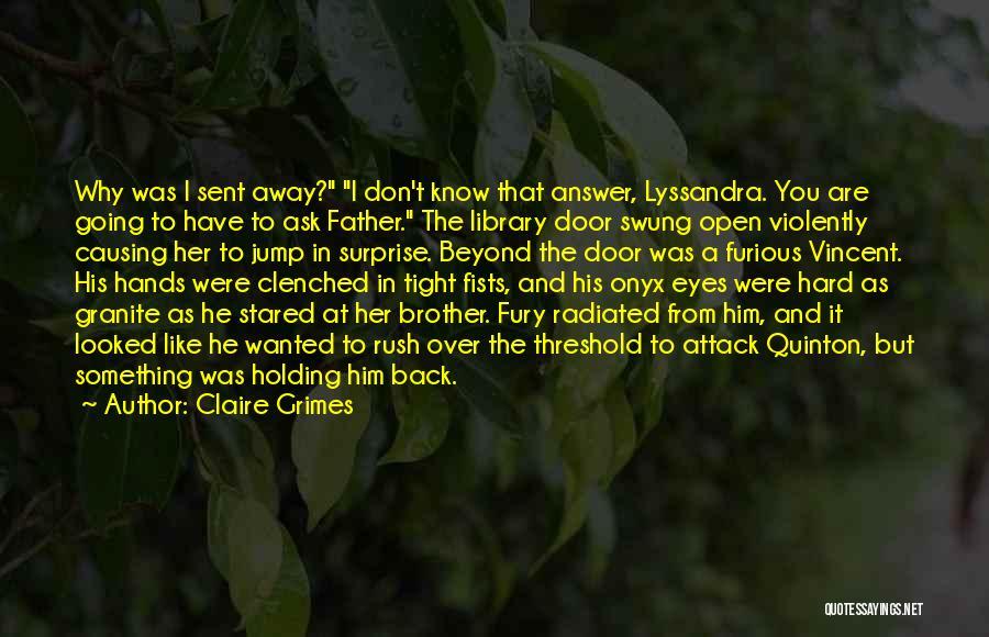 Claire Grimes Quotes 1655858