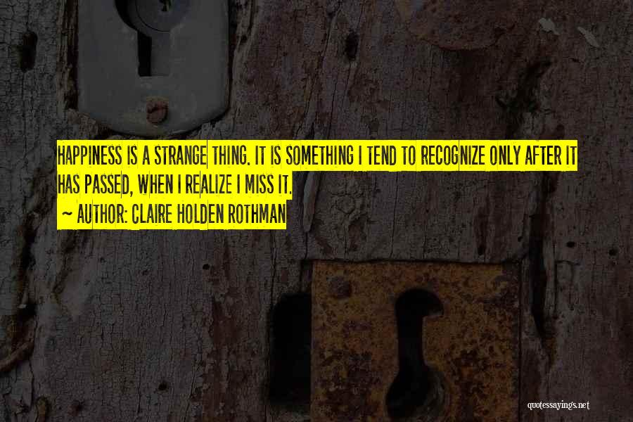 Claire Holden Rothman Quotes 2014716