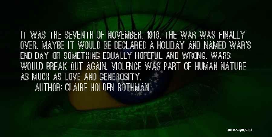 Claire Holden Rothman Quotes 243453