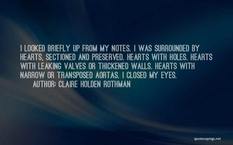 Claire Holden Rothman Quotes 541245