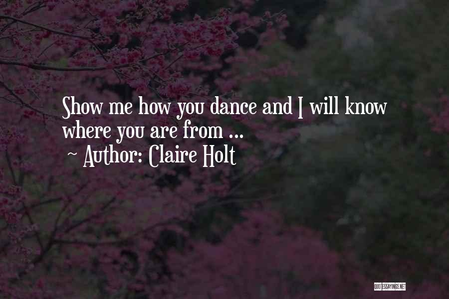 Claire Holt Quotes 1838772