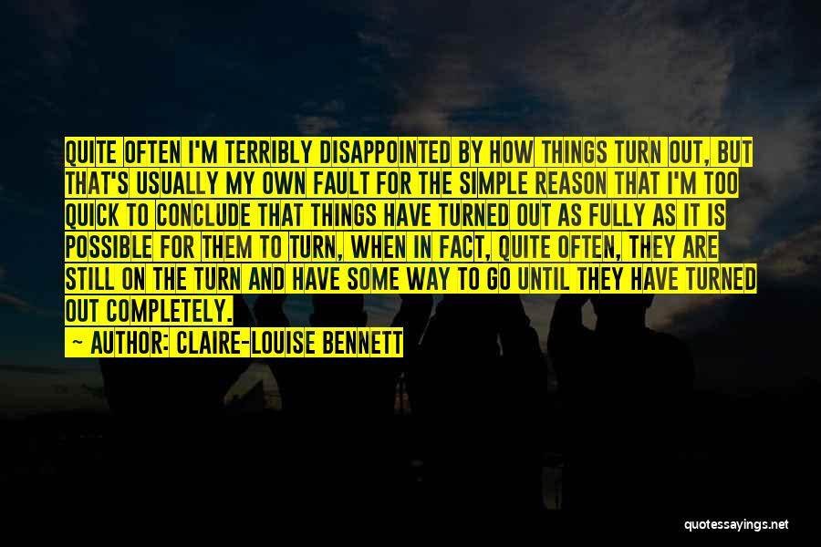 Claire-Louise Bennett Quotes 152932