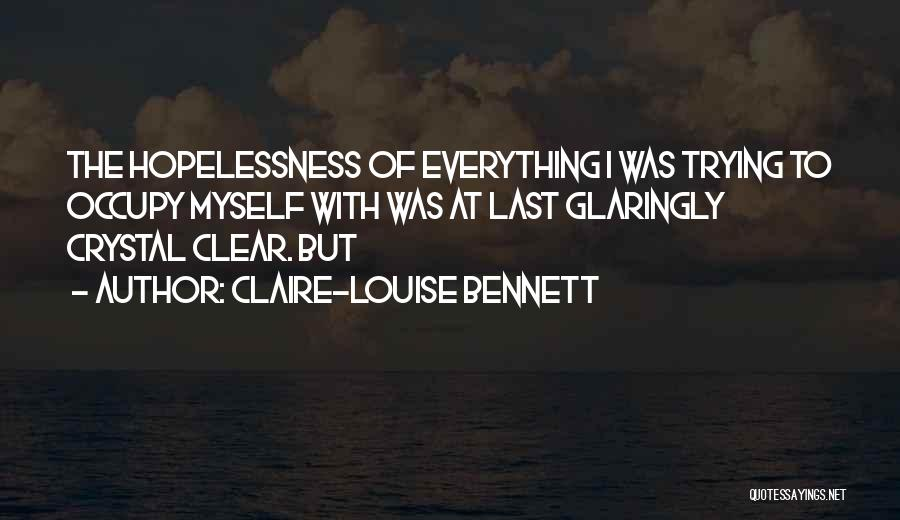 Claire-Louise Bennett Quotes 1975511