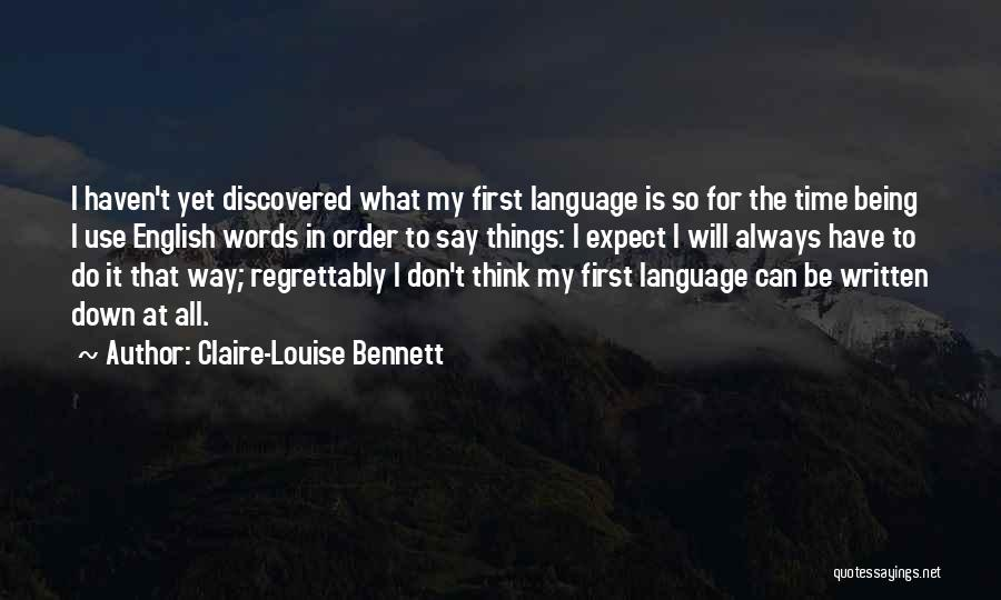 Claire-Louise Bennett Quotes 338393