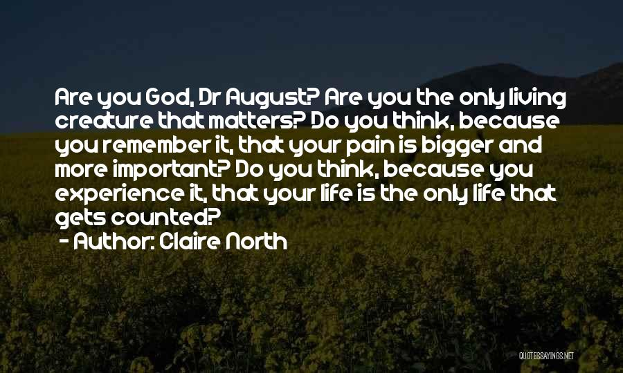 Claire North Quotes 1104045
