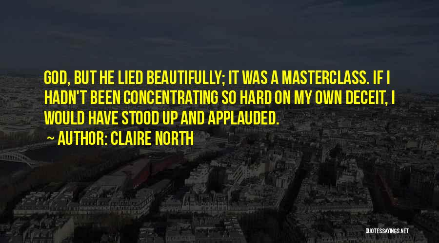 Claire North Quotes 113838